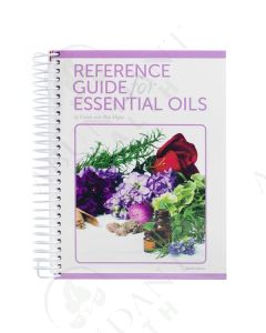 Reference Guide for Essential Oils, by Connie and Alan Higley, New 2019 Product Pages (Softcover, Coil Bound)