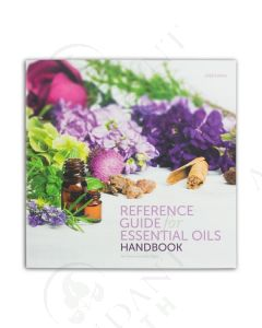 Reference Guide for Essential Oils Handbook, by Connie and Alan Higley, 2018