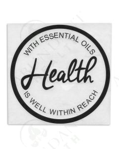 "Vinyl Sign: ""With Essential Oils Health Is Well Within Reach"""