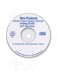 Training CD 33:  New Products—KidScents, Titanium Cookware, & Longevity Kit, 2001