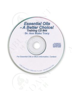 Training CD 44: Essential Oils: A Better Choice, 2002