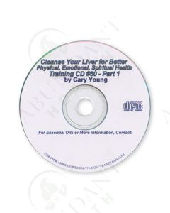 Training CD 50: Cleanse Your Liver for Better Physical, Emotional, & Spiritual Health—Part 1, 2004