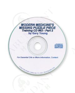 Training CD 63: Modern Medicine's Missing Puzzle Piece—Part 2, 2004