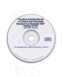 Training CD 78: The Most Amazing Results of Clinical and University Research on Essential Oils, 2005