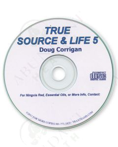 CD: True Source & Life 5, by Doug Corrigan
