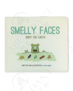 Smelly Faces Sniff the Earth, by Sarah Bodnar