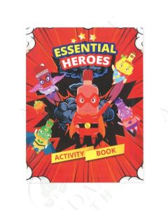 Essential Heroes Activity Book, by Caleb and Christine Selby