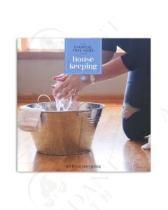 The Chemical-free Home: Housekeeping, by Melissa M. Poepping, CNHP