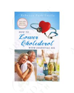 How to Lower Cholesterol with Essential Oil, by Rebecca Park Totilo