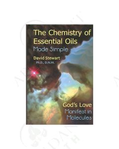 The Chemistry of Essential Oils Made Simple, by David Stewart, PhD, DNM