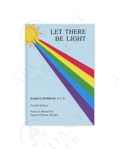 Let There Be Light, by Darius Dinshah, S-C N, 12th Edition
