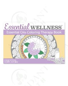 Essential Wellness: Essential Oils Coloring Therapy Book