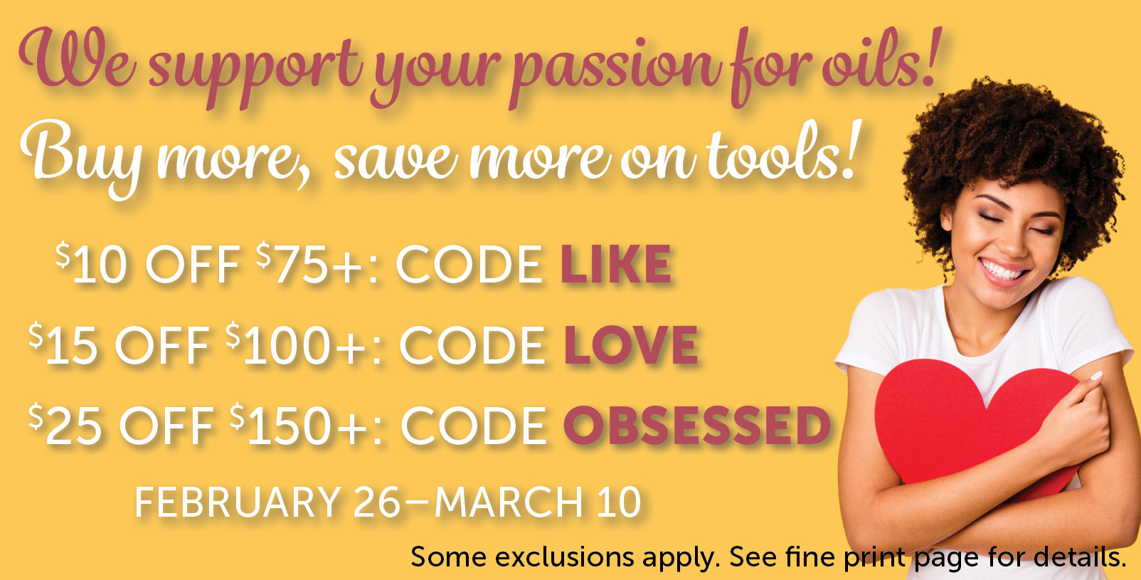 The more you buy, the more you save!  February 26–March 10