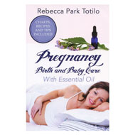 Pregnancy, Birth, and Baby Care, by Rebecca Park Totilo