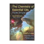 The Chemistry of Essential Oils Made Easy, by David Stewart